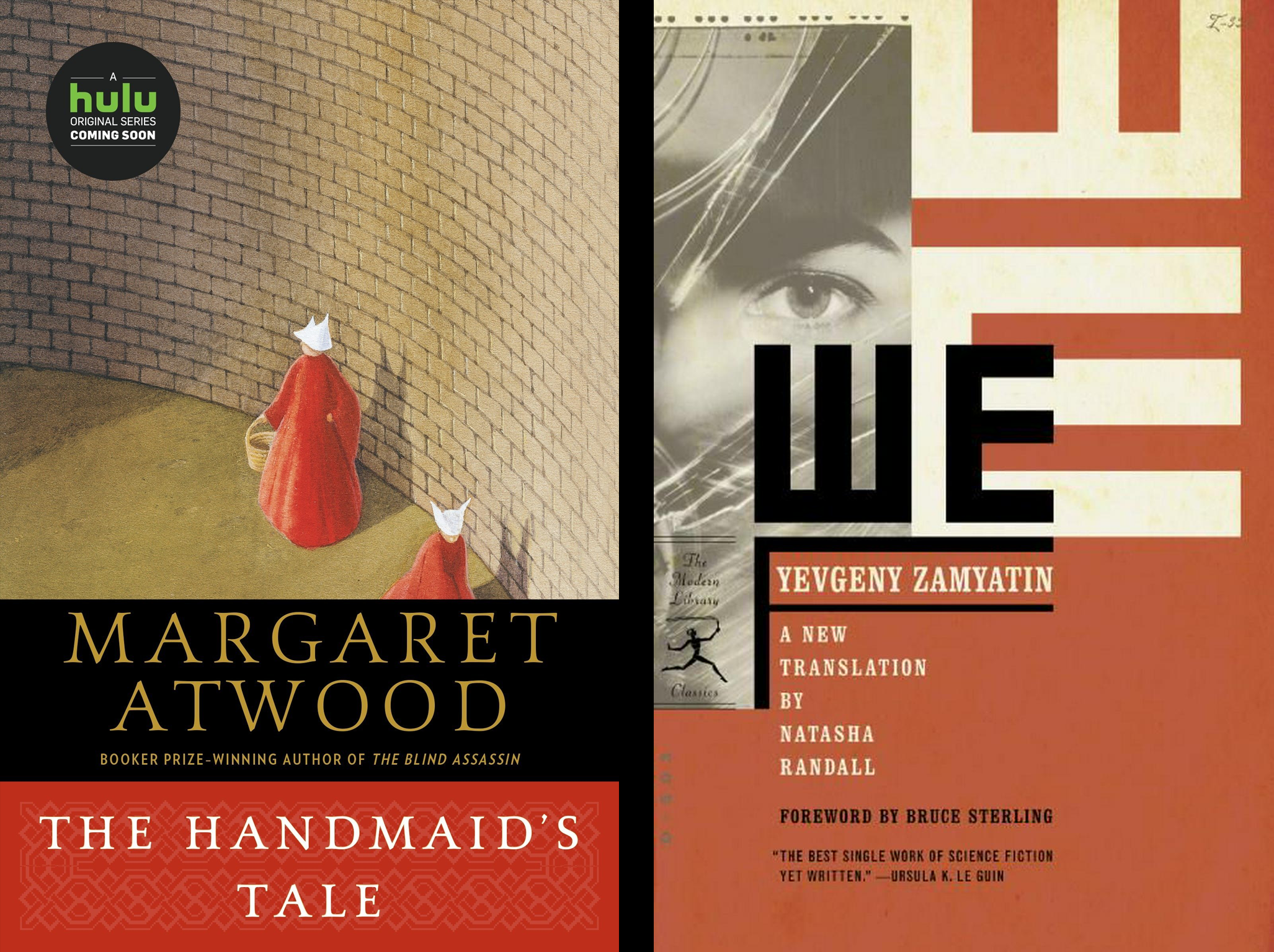 Two dystopias for the holidays: We & The Handmaid's Tale